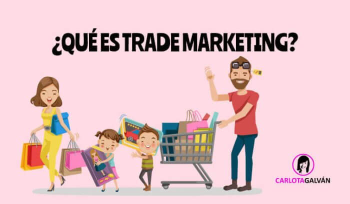 Cabecera que es trade marketing